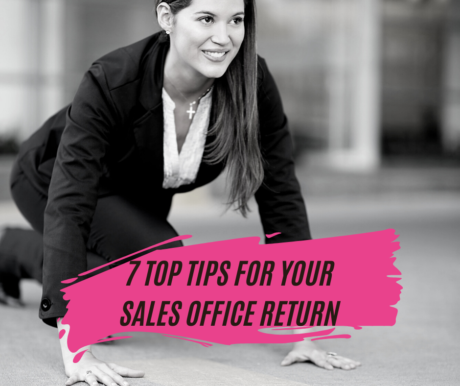 7 Top Tips for Your Sales Office Return